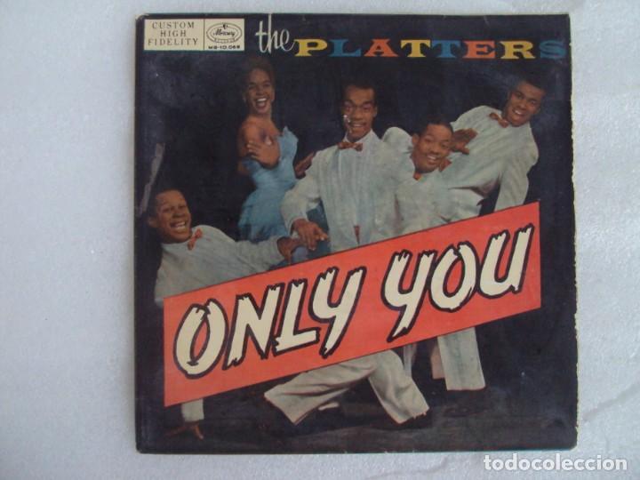 THE PLATTERS, ONLY YOU, EP EDICION ESPAÑOLA AÑOS 60-70 MERCURY (Música - Discos de Vinilo - EPs - Pop - Rock Extranjero de los 70)