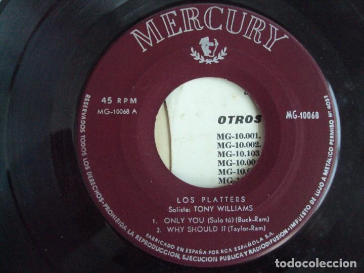 Discos de vinilo: THE PLATTERS, ONLY YOU, EP EDICION ESPAÑOLA AÑOS 60-70 MERCURY - Foto 5 - 169430120