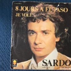 Discos de vinilo: MICHEL SARDOU – JE VOLE / 8 JOURS A EL PASO LABEL: TREMA – 410.105 FORMAT: VINYL, 7 , SINGLE, 45. Lote 169442384