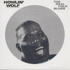 Discos de vinilo: HOWLIN' WOLF THE REAL FOLK BLUES LP . JOHN LEE HOOKER LEADBELLY MUDDY WATERS. Lote 169451192