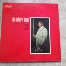 Discos de vinilo: CHARLIE PARKER - THE HAPPY BIRD ORIGINAL USA LP 1961!. Lote 169454072
