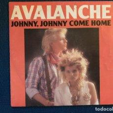 Discos de vinilo: AVALANCHE – JOHNNY, JOHNNY COME HOME LABEL: WEA ?– 247 486-7 FORMAT: VINYL, 7 , 45 RPM, SINGLE. Lote 169462872