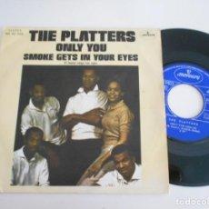 Discos de vinilo: THE PLATTERS-SINGLE ONLY YOU. Lote 169503640