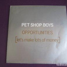 Disques de vinyle: PET SHOP BOYS SG EMI 1986 OPPORTUNITIES (LET'S MAKE LOTS OF MONEY) +1 SYNTH POP DISCO ELECTRONICA. Lote 169532068