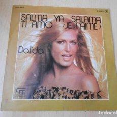 Discos de vinilo: DALIDA, SG, SALMA YA SALAMA + 1, AÑO 1977. Lote 169560476