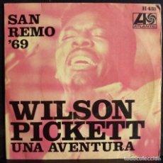 Discos de vinilo: WILSON PICKETT // SAN REMO 69 // 1969. SINGLE. Lote 169562624