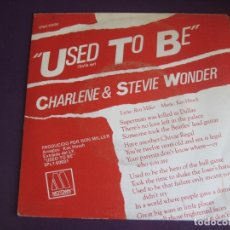 Discos de vinilo: CHARLENE & STEVIE WONDER ‎SG MOTOWN 1982 USED TO BE +1 FUNK SOUL DISCO . Lote 169579536