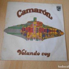 Discos de vinilo: CAMARON, SG, VOLANDO VOY + 1, AÑO 1979. Lote 169583120