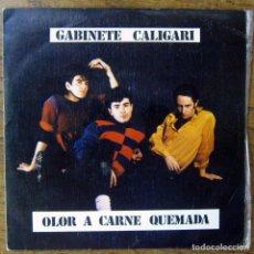 Discos de vinilo: GABINETE CALIGARI - OLOR A CARNE QUEMADA / COMO PERDIMOS BERLÍN - 1982. Lote 169595908