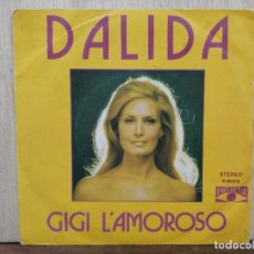Discos de vinilo: DALIDA - GIGI L´AMOROSO / TENÍA DIECIOCHO AÑOS - SINGLE DEL SELLO POP LANDIA 1974. Lote 169642772