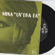 Discos de vinil: MINA 45 GIRI UN 'ORA FA /MA CHE FREDDO FA PDU ITALY SANREMO 1969 COVER ENTRATA DSICO UN PO' SCUALGIT. Lote 169661740