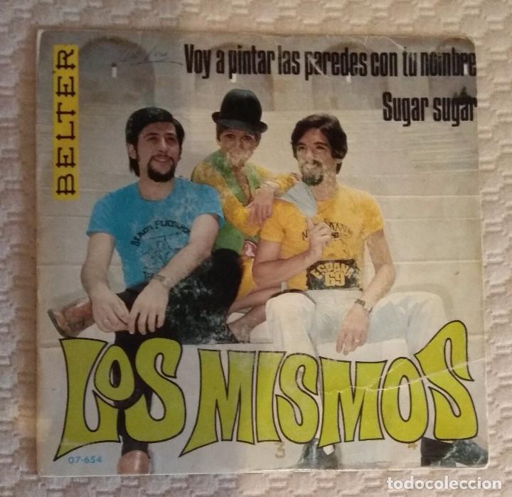 SINGLE LOS MISMOS (Música - Discos - Singles Vinilo - Solistas Españoles de los 70 a la actualidad)