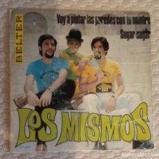 Discos de vinilo: SINGLE LOS MISMOS. Lote 169668484