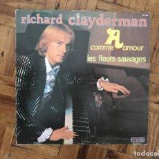 Discos de vinilo: RICHARD CLAYDERMAN ?– A COMME AMOUR - LES FLEURS SAUVAGES SELLO: DELPHINE ?– 700 025 FORMATO: VINYL. Lote 169685408