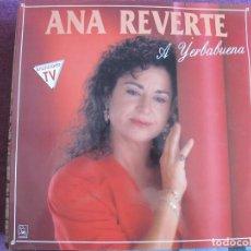 Discos de vinilo: LP SEVILLANAS - ANA REVERTE - A YERBABUENA (SPAIN, DISCOS HORUS 1991). Lote 169685688