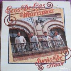 Discos de vinilo: LP SEVILLANAS - ECOS DE LAS MARISMAS - SUEÑO DE AMOR (SPAIN, FONOMUSIC 1988). Lote 169688320