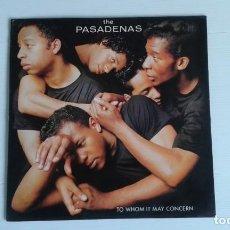 Discos de vinilo: THE PASADENAS - TO WHOM IT MAY CONCERN LP 1988 EDICION ESPAÑOLA. Lote 169690384