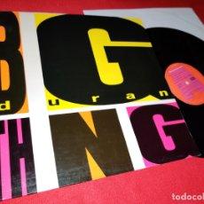 Discos de vinilo: DURAN DURAN BIG THING LP 1988 EMI GATEFOLD SPAIN ESPAÑA. Lote 169703296