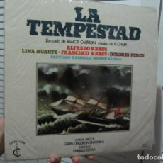 Discos de vinilo: LA TEMPESTAD MIGUEL RAMOS CARRIÓN, RUPERTO CHAPÍ, ALFREDO KRAUS, LINA HUARTE. Lote 169708480