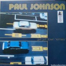 Discos de vinilo: PAUL JOHNSON GET GET DOWN REMIXES. Lote 185735648