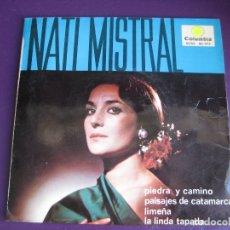 Discos de vinilo: NATI MISTRAL EP COLUMBIA 1965 PIEDRA Y CAMINO/ PAISAJES DE CATAMARCA +2 ZAMBRA VALS SUDAMERICA. Lote 169721800