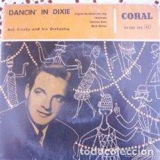 Discos de vinilo: BOB CROSBY AND HIS ORCHESTRA DANCIN' IN DIXIE EP 1958. Lote 169725152