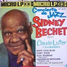 Discos de vinilo: SIDNEY BECHET CONCIERTO DE JAZZ SAINT LOUIS BLUES +4 SINGLE 1962. Lote 169725332