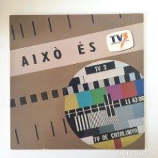 Discos de vinilo: LP - AIXÒ ÉS TV3. Lote 169740350