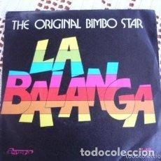 Discos de vinilo: THE ORIGINAL BIMBO STAR LA BALANGA EP 1975. Lote 169744872