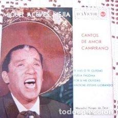 Discos de vinilo: MIGUEL ACEVES MEJÍA CANTOS DE AMOR CAMPIRANO TE VAS O TE QUEDAS EP 1962. Lote 169747004