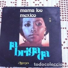 Discos de vinilo: LA BRIGADA MAMA LOO EP 1973. Lote 169747316