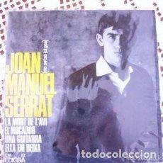 Discos de vinilo: JOAN MANUEL SERRAT LA MORT DE L'AVI EP 1965. Lote 169754192