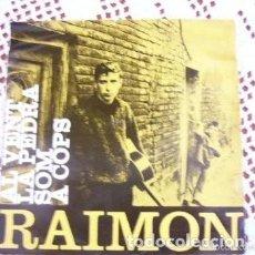 Discos de vinilo: RAIMON AL VENT EP 1962. Lote 169754768