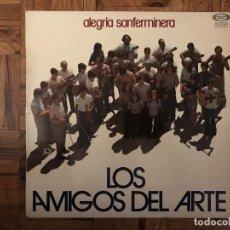 Discos de vinilo: LOS AMIGOS DEL ARTE - ALEGRIA SANFERMINERA - 1976. Lote 169757076