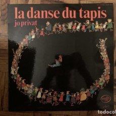 Discos de vinilo: JO PRIVAT - LA DANSE DU TAPIS / DESSIN D.LENOURY. Lote 169766488