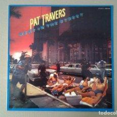Discos de vinilo: PAT TRAVERS -HEAT IN THE STREET - LP POLYDOR 1978 ED. ESPAÑOLA 2383516 MUY BUENAS CONDICIONES.. Lote 169787660