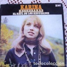Discos de vinilo: KARINA REGRESARÁS / EL BAÚL DE LOS RECUERDOS EP 1969. Lote 169787904