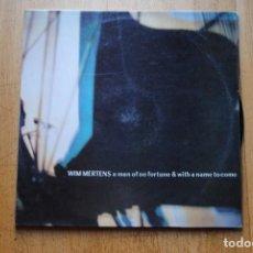 Discos de vinilo: WIM MERTENS. A MAN OF NO FORTUNE & WITH A NAME TO COME. GRABACIONES ACCIDENTALES 1986, LP. Lote 169788088