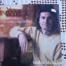 Discos de vinilo: VICTOR MANUEL SÓLO PIENSO EN TI EP 1978. Lote 169788208