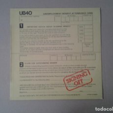 Discos de vinilo: UB 40 -SIGNING OFF- GRADUATE RECORDS 1980 ED. ESPAÑOLA 17.2225/0 MUY BUENAS CONDICIONES.. Lote 169789068