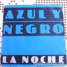 Discos de vinilo: AZUL Y NEGRO LA NOCHE EP 1982. Lote 169805800