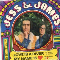 Dischi in vinile: JESS & JAMES / LOVE IS A RIVER / MY NAME IS AMOR (SINGLE 1969). Lote 169812036