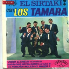 Discos de vinilo: LOS TAMARA / ZORBA EL GRIEGO / EL MINDO + 2 (EP 1965). Lote 169814388