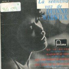Disques de vinyle: DIONNE WARWICK / NO LO QUIERO / EL AMOR DE UN CHICO + 2 (EP 1965). Lote 169850384