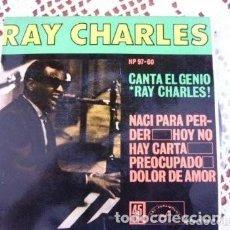 Discos de vinilo: RAY CHARLES NACÍ PARA PERDER EP 1962. Lote 169903564