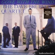 Discos de vinilo: THE DAVE BRUBECK QUARTET * LP 180G HQ VIRGIN VINYL * GONE WITH THE WIND * PRECINTADO. Lote 169920736