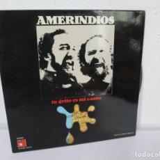 Discos de vinilo: AMERINDOS.TU GRITO ES MI CANTO. LP VINILO. BASF 1975. VER FOTOGRAFIAS ADJUNTAS. Lote 169948616