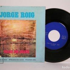 Discos de vinilo: DISCO EP DE VINILO - JORGE ROIG / CREO EN JESÚS, CONFIADO ESTOY... - BARNAFON - AÑO 1973. Lote 169983840