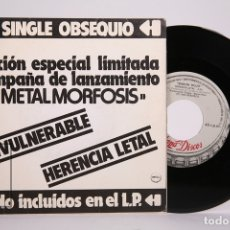 Discos de vinilo: DISCO SINGLE DE VINILO - BARON ROJO METALMORFOSIS / INVULNERABLE, HERENCIA FATAL - CHAPA DISCOS 1983. Lote 169984277