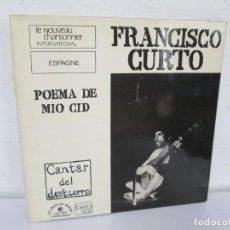 Discos de vinilo: FRANCISCO CURTO. POEMA DE MIO CID. CANTAR DEL DESTIERRO. LP VINILO. LE CHANT DU MONDE.. Lote 169986048
